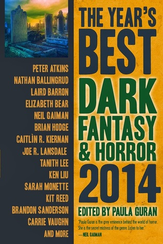 The year's best dark fantasy & horror, 2014 edition Book Cover