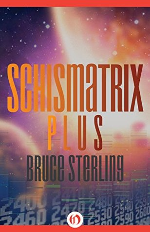 Schismatrix plus Book Cover